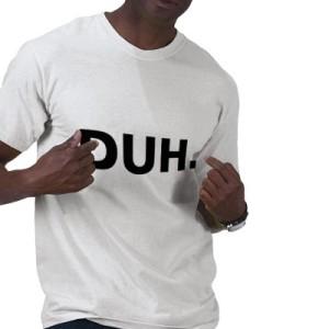 duh_tshirt-p235129105826167815q6wh_400